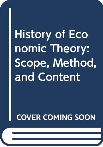 9780395192344: History of Economic Theory: Scope, Method, and Content