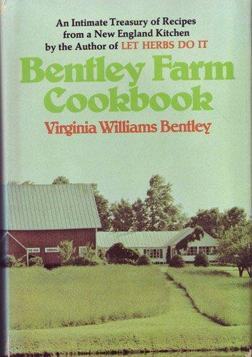 9780395193945: Bentley Farm Cook Book