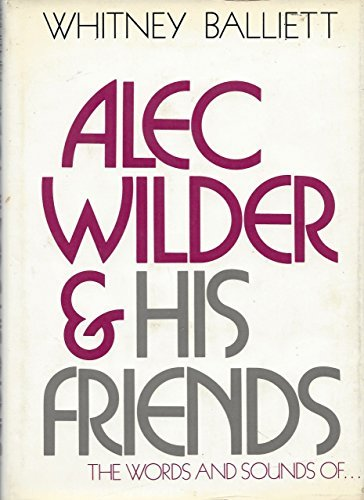 9780395193983: Alec Wilder and His Friends