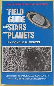 9780395194225: A Field Guide to the Stars and Planets Including the Moon, Satellites, Comets and Other Features of the Universe