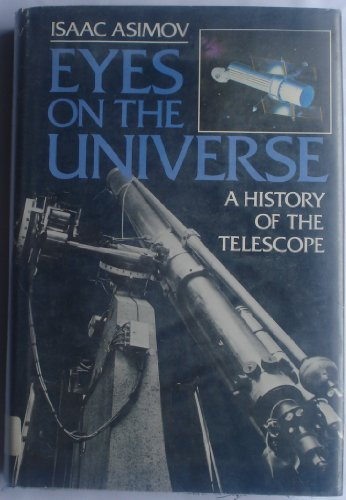 9780395194270: Eyes on the Universe: A History of the Telescope