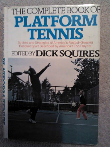 9780395194454: The Complete Book of Platform Tennis