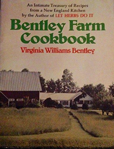 9780395194461: Bentley Farm cook book