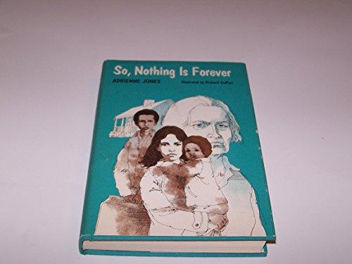 So, Nothing is Forever: Jones, Adrienne