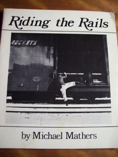 Riding the Rails (freight hopping)