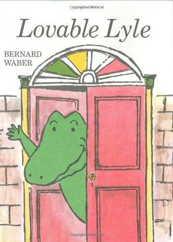 Lovable Lyle (Lyle the Crocodile): Waber, Bernard