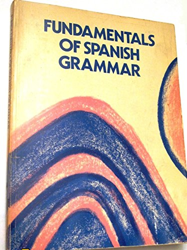 9780395198650: Fundamentals of Spanish Grammar