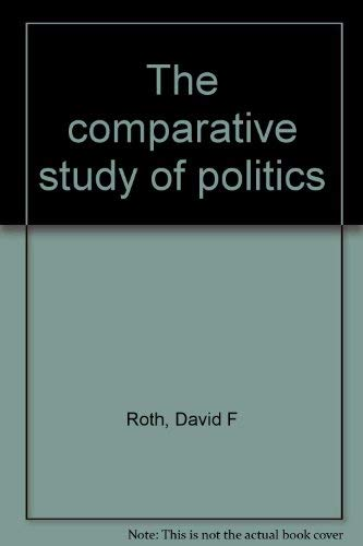 9780395201039: The Comparative Study of Politics