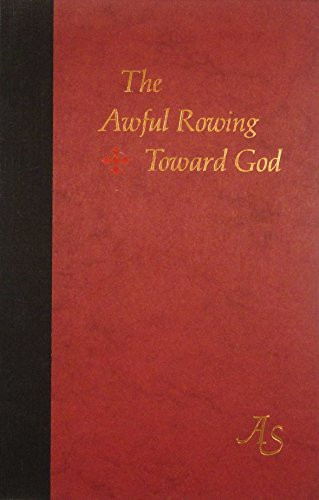 9780395203651: The Awful Rowing Toward God