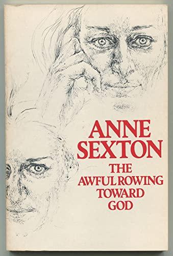 9780395203668: The Awful Rowing Toward God