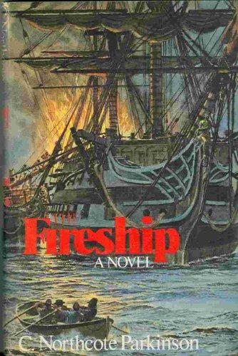 The Fireship: C. Northcote Parkinson