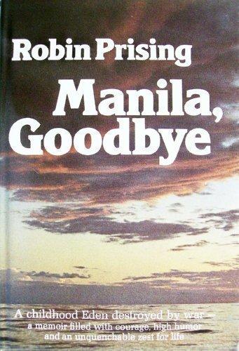 Manila, goodbye: Prising, Robin