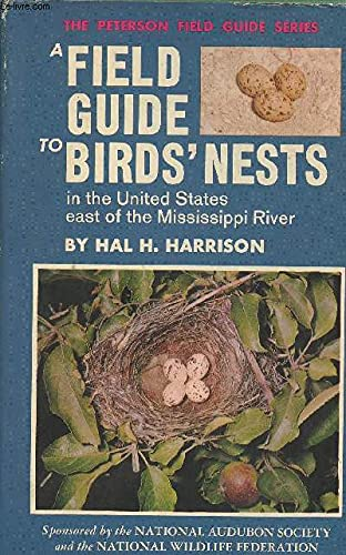 Field Guide to Birds Nests East of: Harrison, Hal H.,