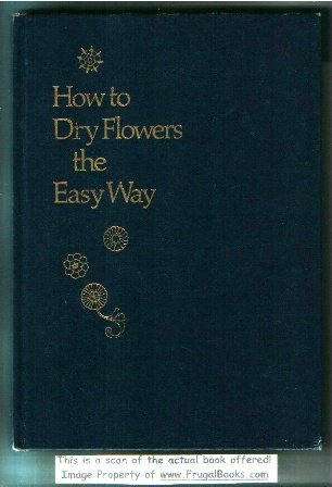 How to dry flowers the easy way