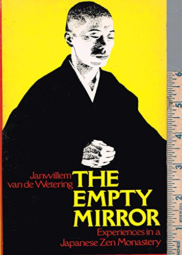 9780395204436: The Empty Mirror: Experiences in a Japanese Zen Monastery