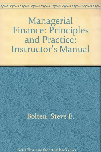 9780395204610: Managerial Finance: Principles and Practice: Instructor's Manual