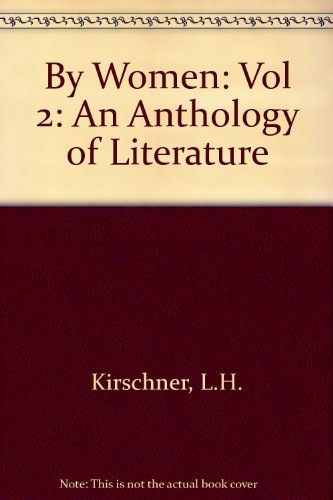 9780395205006: By Women: An Anthology of Literature (Vol 2)