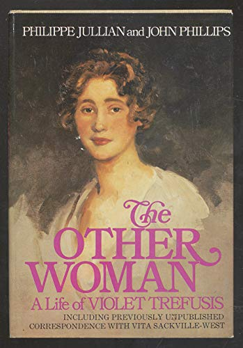 9780395205396: The other woman: A life of Violet Trefusis, including previously unpublished correspondence with Vita Sackville-West