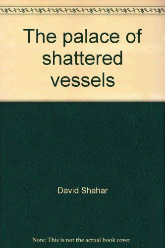 9780395205501: The palace of shattered vessels