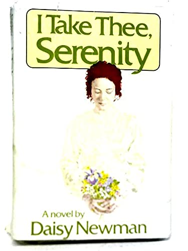 9780395205518: I Take thee, Serenity ( The Kendal Trilogy, Book 3 )
