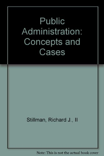 9780395206065: Public Administration: Concepts and Cases