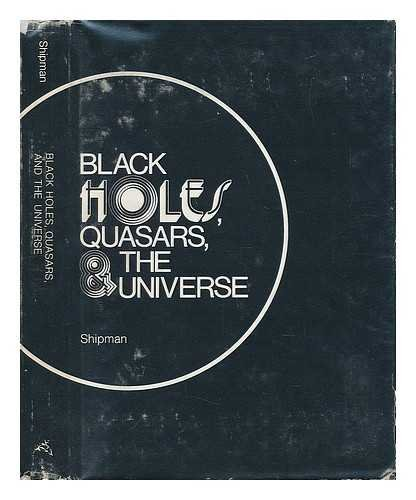 9780395206157: Black Holes, Quasars and the Universe