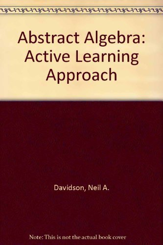 9780395206638: Abstract Algebra: Active Learning Approach