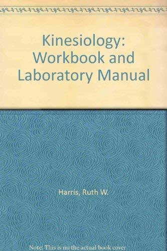 9780395206683: Kinesiology: Workbook and Laboratory Manual