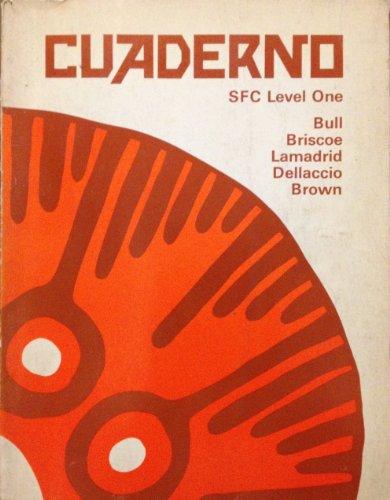 Cuaderno: Spanish for communication, level one Bull, William E.