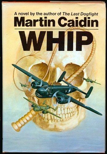 9780395207079: Whip