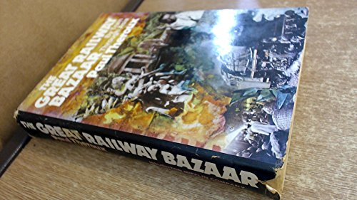 9780395207086: The Great Railway Bazaar: By Train Through Asia