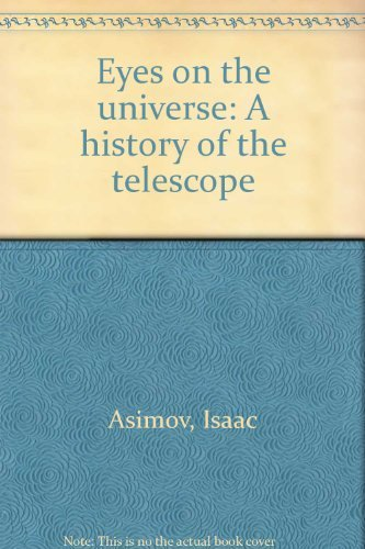 9780395207161: Eyes on the Universe: A History of the Telescope