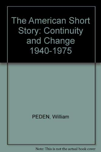 9780395207208: The American Short Story: Continuity and Change, 1940-1975