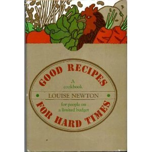 9780395207215: Good Recipes For Hard Times A cookbook for people on a limited budget