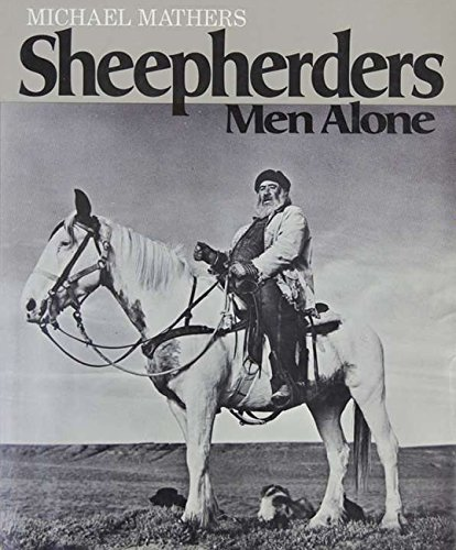 Sheepherders : Men Alone: Mathers, Michael
