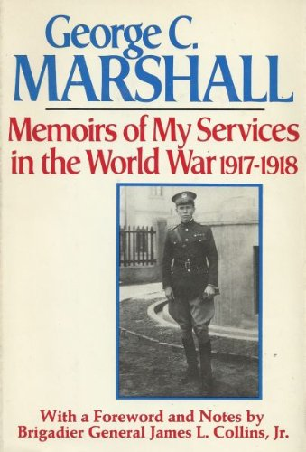 9780395207253: Memoirs of My Services in the World War, 1917-1918