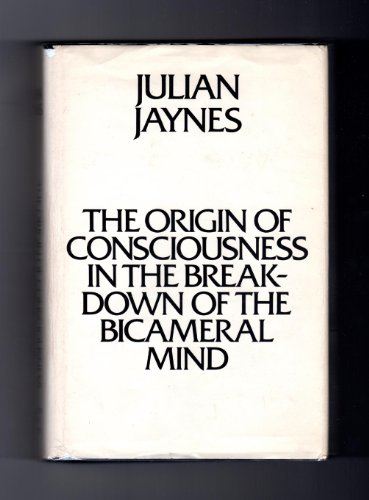 9780395207291: The Origin of Consciousness in the Breakdown of the Bicameral Mind