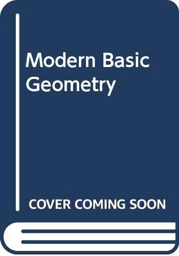 Modern Basic Geometry: Ray C. Jurgensen;