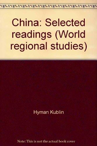 China: Selected readings (World regional studies): Kublin, Hyman