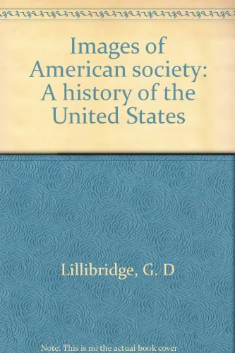 9780395218730: Images of American society: A history of the United States
