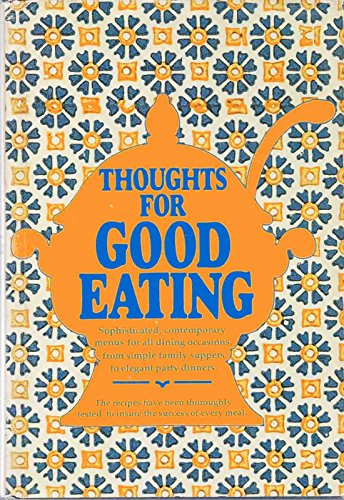 9780395218914: Thoughts for Good Eating.
