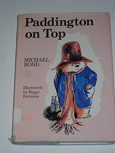 9780395218976: Paddington on Top