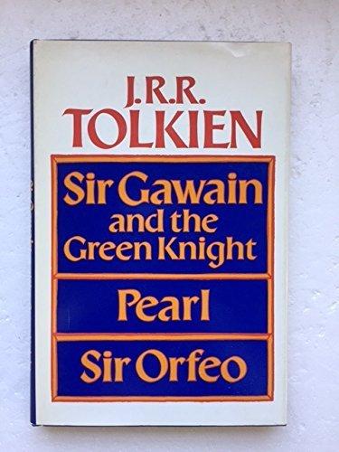 Sir Gawain and the Green Knight, Pearl: J.R.R. Tolkien