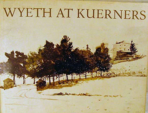 9780395219904: Wyeth at Kuerners
