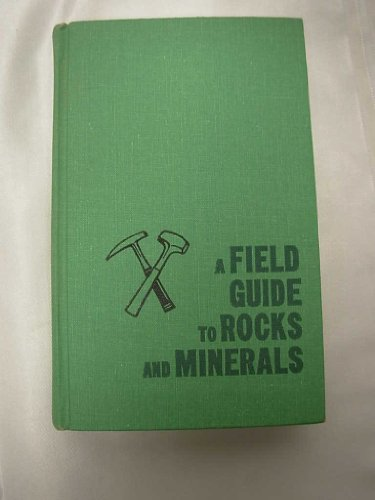9780395240472: A Field Guide to Rocks and Minerals (Peterson Field Guides)