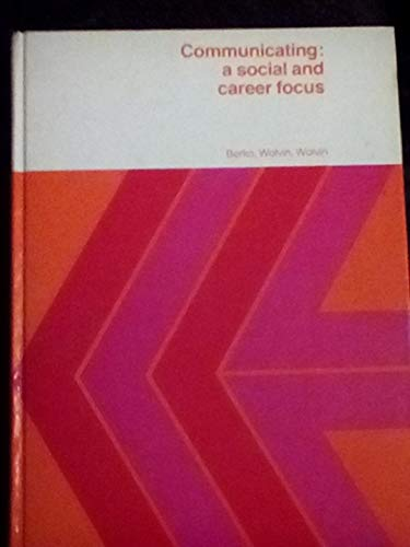 9780395240731: Communicating: A Social and Career Focus