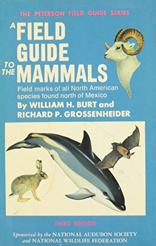 9780395240823: A Field Guide to the Mammals: Field Marks of All North American Species Found North of Mexico