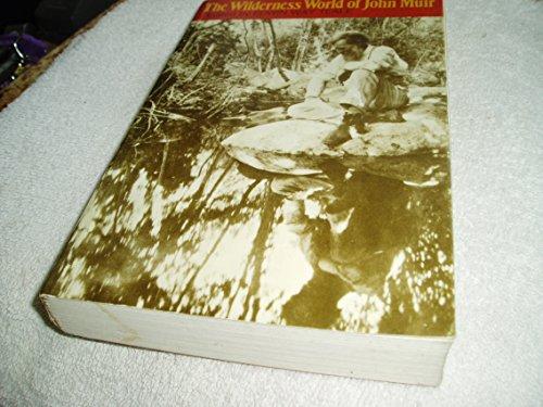 9780395240830: The Wilderness World of John Muir
