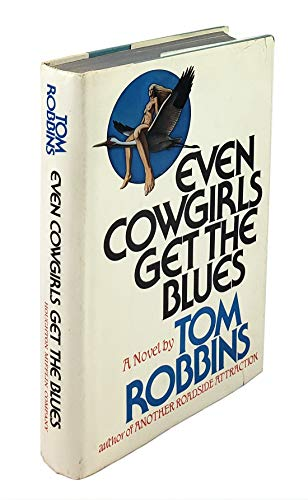 9780395243053: Even cowgirls get the blues
