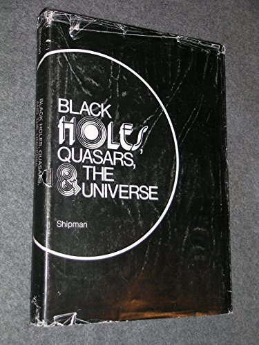 9780395243428: Black Holes Quasars and the Universe
